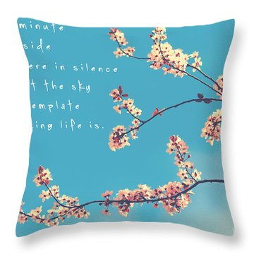 For One Minute Throw Pillow by Sylvia Cook