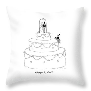Forget It, Carl Throw Pillow