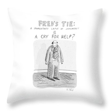 Fred's Tie: A Momentary Lapse Of Judgement Or Throw Pillow