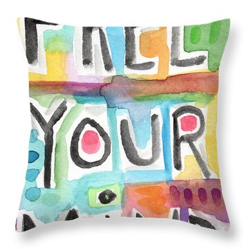 Free Your Mind- Colorful Word Painting Throw Pillow by Linda Woods