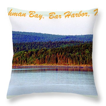 Frenchman Bay Bar Harbor Maine Throw Pillow