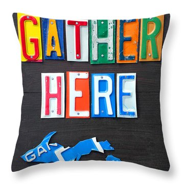 Friends Gather Here Recycled License Plate Art Lettering Sign Michigan Version Throw Pillow by Design Turnpike