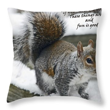Fun Is Good Throw Pillow