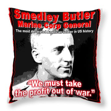 Gen. Smedley Butler On War Profit Throw Pillow