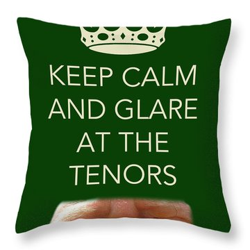 Glare At The Tenors Throw Pillow