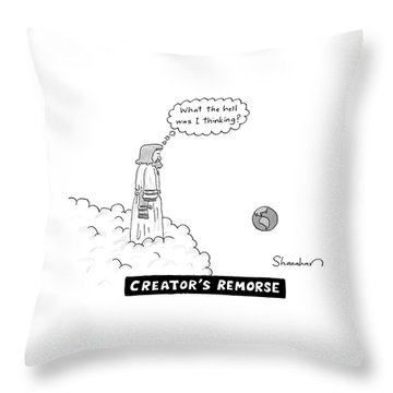 God Looks At Earth And Thinks What The Hell Throw Pillow