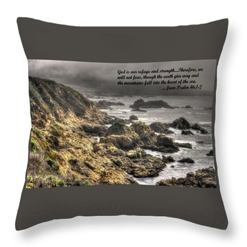 God - Our Refuge And Strength Though The Mountains Fall Into The Sea - From Psalm 46.1-2 - Big Sur Throw Pillow