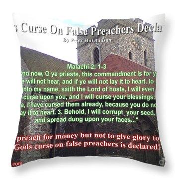 Gods Curse On False Preachers Declared Throw Pillow