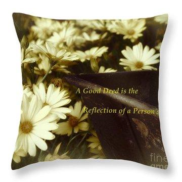 Good Deed Throw Pillow