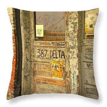 Graffiti Door - Ground Zero Blues Club Ms Delta Throw Pillow by Rebecca Korpita