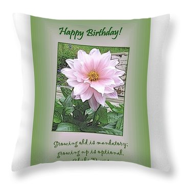 Growing Old Is Optional Throw Pillow