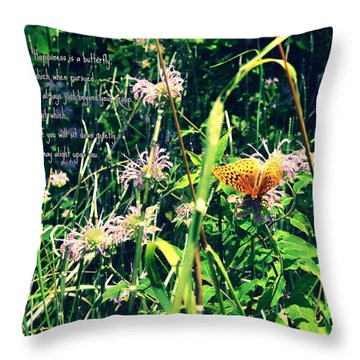 Happiness Is A Butterfly Throw Pillow by Poetry and Art