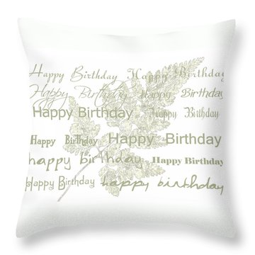 Throw Pillow featuring the photograph Happy Birthday Card by Sandra Foster
