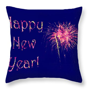 Throw Pillow featuring the photograph Happy New Year Fireworks by Marianne Campolongo