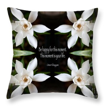Happy - Omar Khayyam Quote  Throw Pillow by Susan Bloom