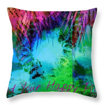 Happy Place 1 Throw Pillow by Michelle Stradford