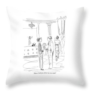 Have I Told You About My New Belt? Throw Pillow