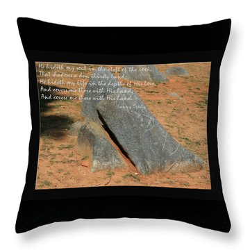 He Hideth Me In The Cleft Fanny Crosby Hymn Throw Pillow