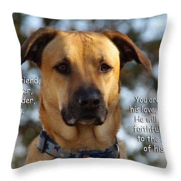 He Is Your Friend You Are His Life Throw Pillow by Robyn Stacey