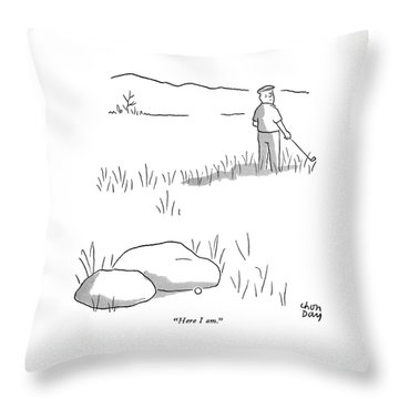 Here I Am Throw Pillow by Chon Day