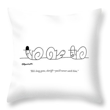 He's Long Gone Throw Pillow