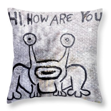 Hi How Are You Throw Pillow