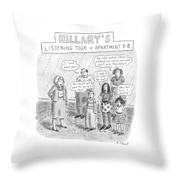 'hillary's Listening Tour Of Apartment 8-b' Throw Pillow by Roz Chast