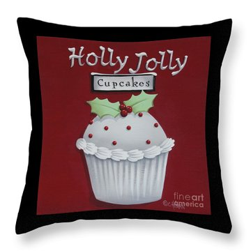 Holly Jolly Cupcakes Throw Pillow by Catherine Holman