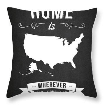 Home Is Wherever I'm With You Usa - Dark Throw Pillow