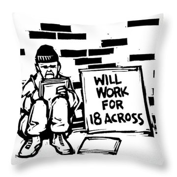 Homeless Man With Sign That Reads: Will Work Throw Pillow