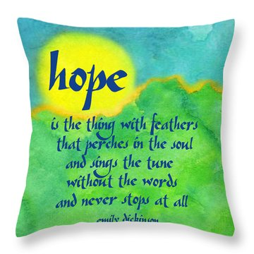 Hope By Emily Dickinson Throw Pillow by Ginny Gaura