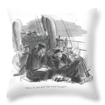 How Do You Spell That Word 'ennui' ? Throw Pillow