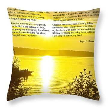Throw Pillow featuring the photograph How Long Till Sunset by Tikvah's Hope