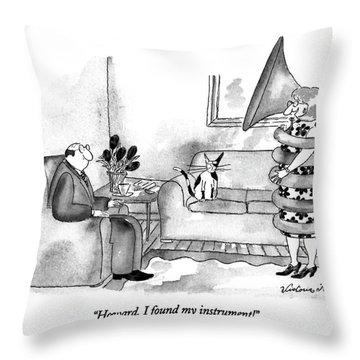 Howard, I Found My Instrument! Throw Pillow