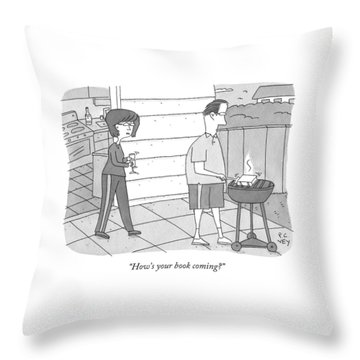 How's Your Book Coming? Throw Pillow