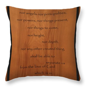 I Am Persuaded Romans Scripture Throw Pillow