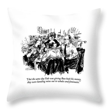 I Bet The Same Day Yale Was Giving Bass Back Throw Pillow