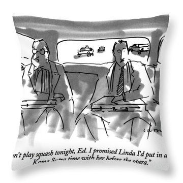 I Can't Play Squash Tonight Throw Pillow