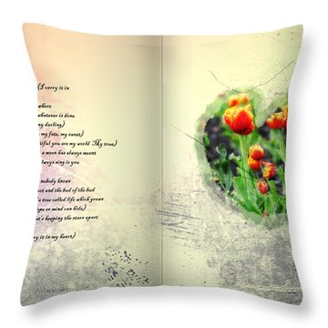 I Carry Your Heart With Me  Throw Pillow by Bill Cannon