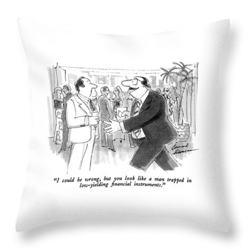 I Could Be Wrong Throw Pillow