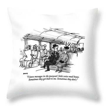 I Leave Messages In The Pussycats' Little Throw Pillow