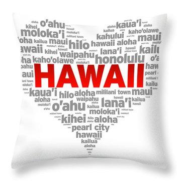 I Love Hawaii Throw Pillow