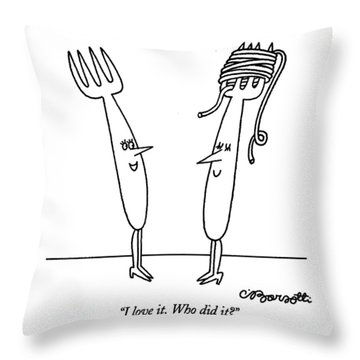 I Love It. Who Did It? Throw Pillow