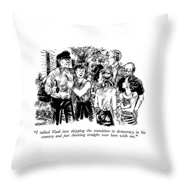 I Talked Vladi Into Skipping The Transition Throw Pillow