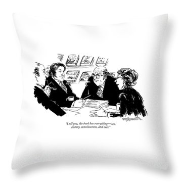 I Tell You, The Book Has Everything - Sex Throw Pillow