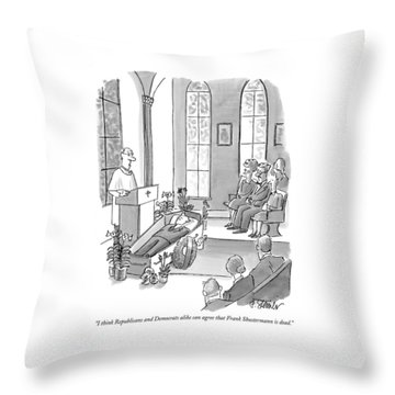 I Think Republicans And Democrats Alike Can Agree Throw Pillow