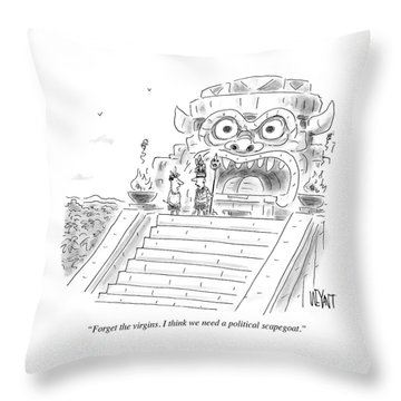 I Think We Need A Political Scapegoat Throw Pillow