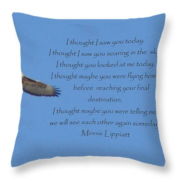 I Thought I Saw You Throw Pillow