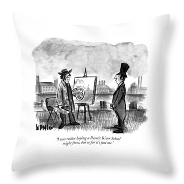 I Was Rather Hoping A Passaic River School Throw Pillow