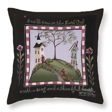 I Will Praise The Lord Throw Pillow by Catherine Holman